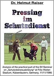 Pressing im Schutzdienst - english Version